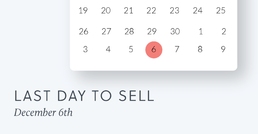 Last day to sell: December 6th