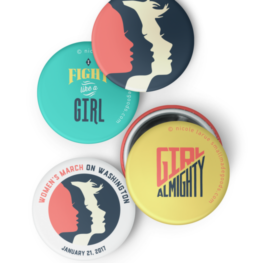 Girl Almighty! The Future is Female! I Fight Like A Girl! Wild Feminist! shirts and pins by LaRue of Small Made Goods