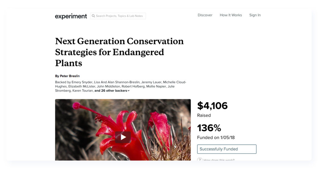 Experiment is the best fundraising website for all scientific based projects.