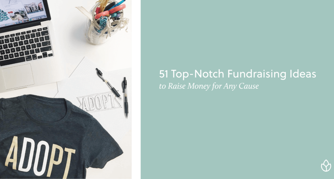 Get 51 fundraising ideas for organizations and individual fundraisers.