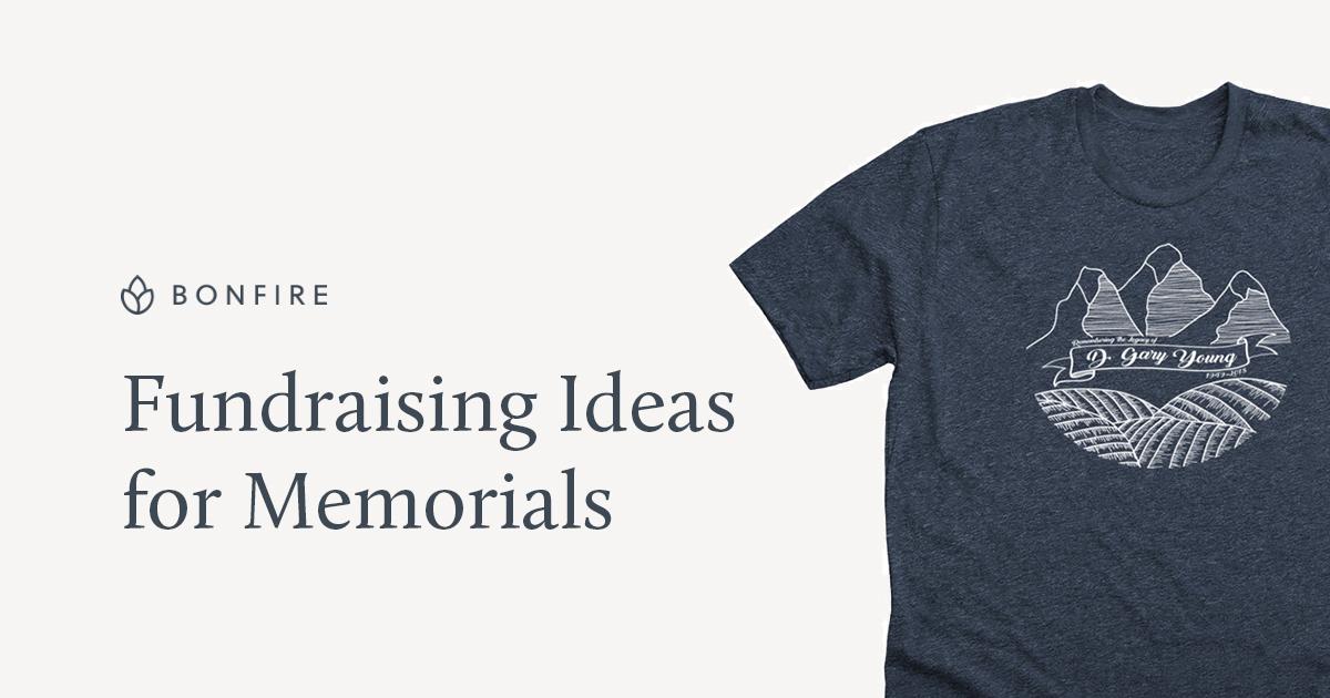 Fundraising Ideas For Memorials Funerals Bonfire