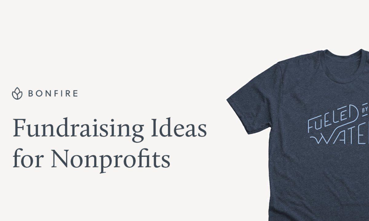 12 Successful Fundraising Ideas For Nonprofits Bonfire