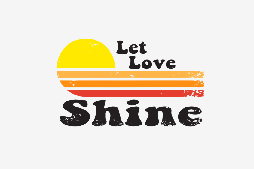 Let Love Shine adoption saying
