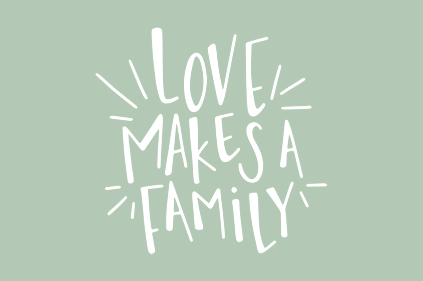 Love Makes a Family adoption quote