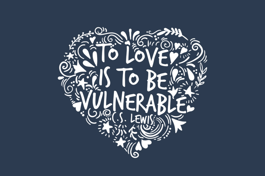 To Love is to be Vulnerable adoption quote