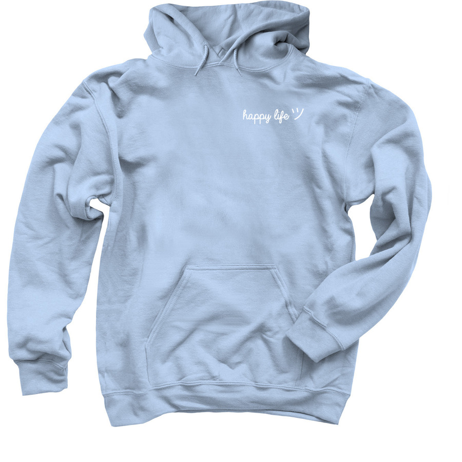 Front view of the It's happy life hoodie created by Karleigh Klostermann