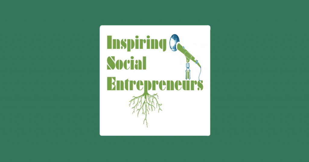 Inspiring Social Entrepreneurs Podcast artwork and logo