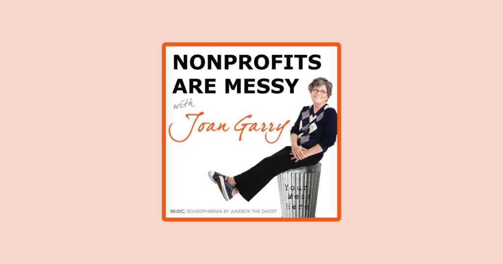 Nonprofits Are Messy podcast artwork and logo