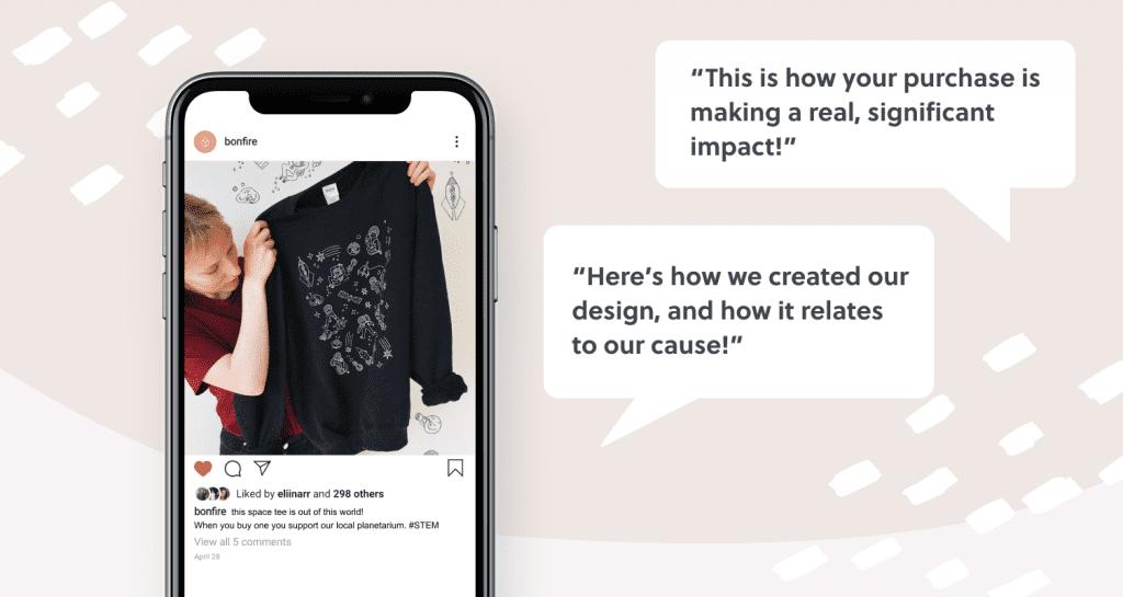 Promote you Bonfire t-shirt campaign on social media platforms like Instagram.