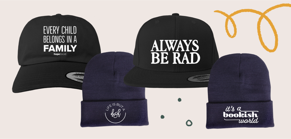 Design your hat with a powerful statement or quote.